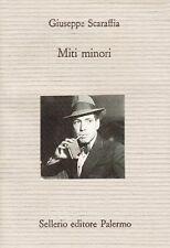 MITI MINORI - di . Giuseppe Scaraffia - Sellerio 1995