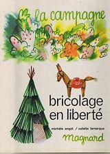 Bricolage en Liberté * La Campagne * ANGOT LAMARQUE * Magnard * activités enfant