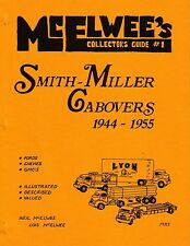McElwee's #1 Guide Smith Miller Cabover Ford Chevy GMC