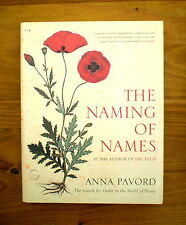 The Naming of Names: The Search for Order in the World of Plants by Anna Pavord