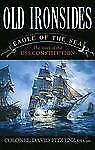 NEW - Old Ironsides: Eagle of the Sea: The Story of the USS Constitution