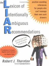 The Lexicon of Intentionally Ambiguous Recommendations L.I.A.R.