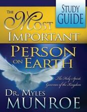 The Most Important Person on Earth: The Holy Spirit Governor of the Kingdom (St