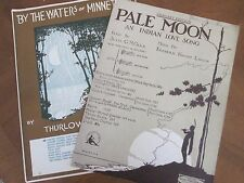 2 INDIAN LOVE SONGS - BY THE WATERS OF MINNETONKA  1914 PALE MOON 1925