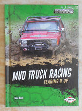 Mud Truck Racing : Tearing It Up by Brian Howell (2014, Hardcover)