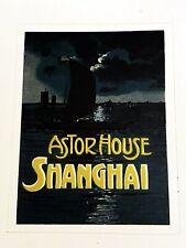 Astor House Shanghai Hotel Label