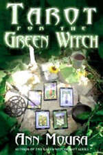 NEW Tarot for the Green Witch by Ann Moura