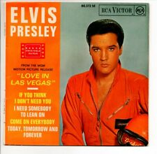 EP 45 TOURS ELVIS PRESLEY IF YOU THING I DON'T NEED YOU BOF LOVE IN LAS VEGAS