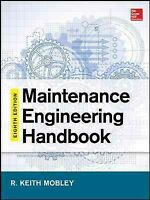 Maintenance Engineering Handbook, Hardcover by Mobley, R. Keith (EDT), Brand ...
