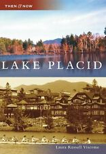 NEW - Lake Placid (Then and Now: New York) by Viscome, Laura Russell