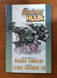 Ultimate Wolverine vs Hulk HC Hardcover GN OOP 2009 Marvel Comics Lindelof, Yu
