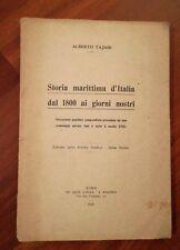 Risorgimento Alberto Tajani STORIA MARITTIMA D'ITALIA DAL 1800 AI GIORNI NOSTRI