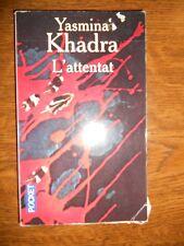 Yasmina Khadra: L'attentat/ Pocket, 2008