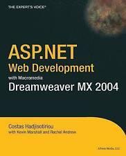ASP.NET Web Development with Macromedia Dreamweaver MX 2004 by Costas Hadjisoti