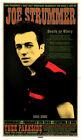 Chuck Sperry Joe Strummer Memorial Silkscreen Poster  Death Or Glory The Clash