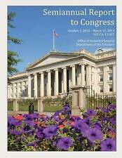 NEW Semiannual Report to Congress October 1, 2012- March 31, 2013