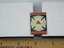 VOLUNTEER FIREFIGHTER PROUD TO SERVE PIN