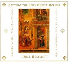 Getting the Holy Ghost Across [Deluxe Edition] by Bill Nelson (CD, Nov-2013, 2 Discs, Cocteau Discs)
