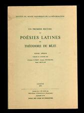 premier recueil de poésies latines de Théodore de Bèze textes inédits 1954