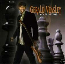 GERALD VEASLEY your move (2008) CHUCK LOEB
