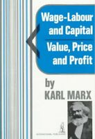 Wage-Labour and Capital and Value, Price, and Profit, Paperback by Marx, Karl...