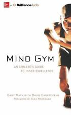 Mind Gym : An Athlete's Guide to Inner Excellence by Gary Mack and David...