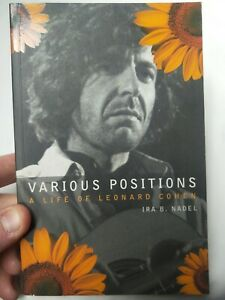 VARIOUS POSITIONS A Life Of Leonard Cohen  1997 Illustrated Book. Like new. 3175