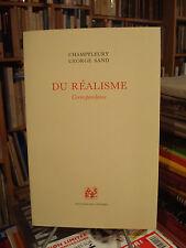 CHAMPFLEURY - SAND Du réalisme - Correspondance 1991 E.O. num.