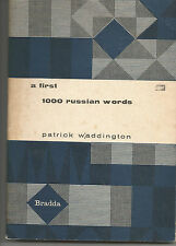 A FIRST 1000 RUSSIAN WORDS; P Waddington FIRST EDITION 1963