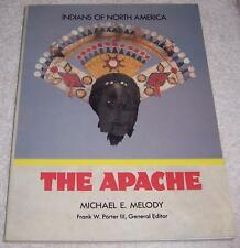 The Apache (Indians of North America) Michael E. Melody pb