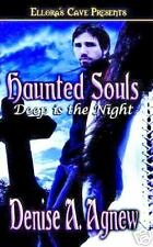 Deep is the Night HAUNTED SOULS Denise A. Agnew (2004)