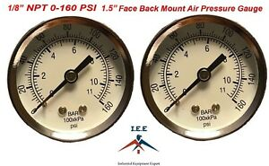 "2 Air Compressor Pressure/Hydraulic Gauge 1.5"" Face Back Mnt 1/8"" NPT 0-160 PSI"