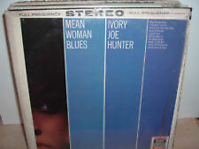 Mean Woman Blues Ivory Joe Hunter LP Long Play Record Acceptable  Condition