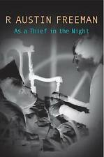 NEW As A Thief In The Night (Dr. Thorndyke) by R. Austin Freeman