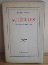 Albert CAMUS : ACTUELLES I , E.O., 1 des 260 sur alfa mousse Navarre (3° papier)