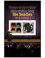 """Deconstructing the Beatles: The Early Years"" 2-Film DVD Set."