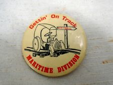Vintage Pinback Pin Gettin' On Track Maritime Division Hot Rod Car on Rails