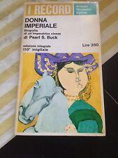 PEARL S.BUCK DONNA IMPERIALE BUONO!!
