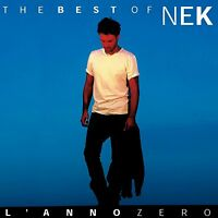 Nek: The Best Of Nek L'Anno Zero - CD