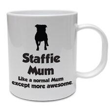 Staffordshire Bull Terrier Dog Mug - STAFFIE MUM - Funny Staffie Dog Gift Idea