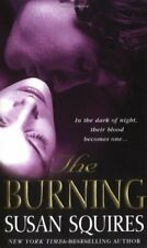 The Burning (Erotic Historical Vampire Series) By Susan Squires