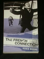 THE FRENCH CONNECTION by Robin Moore (Paperback, 2005) NOVEL MADE INTO MOVIE
