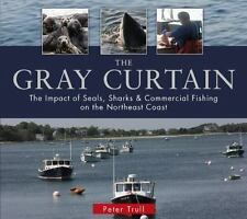 The Gray Curtain: The Impact of Seals, Sharks, and Commercial Fishing on the Nor