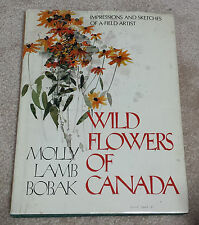 Wild Flowers of Canada; Impressions and Sketches of a Field Artist - BOBAK