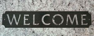 Indoor/outdoor metal welcome sign