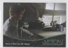 2015 Cryptozoic Arrow Season 1 #04 You're a poor liar Mr Queen Card 2a1