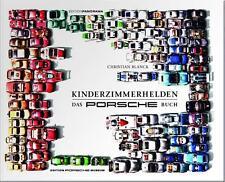Kinderzimmerhelden · Das Porsche Buch (Modelle 911 924 944 917 Turbo Targa) book