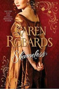 Brand New Book - Novel - Karen Robards - Shameless - Banning Sisters Trilogy