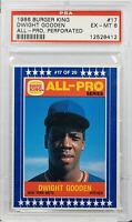 1986 BURGER KING DWIGHT GOODEN ALL-PRO, PERFORATED #17 PSA EX-MT 6 (MR)
