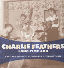 Charlie Feathers - Long Time Ago [New Vinyl LP]
